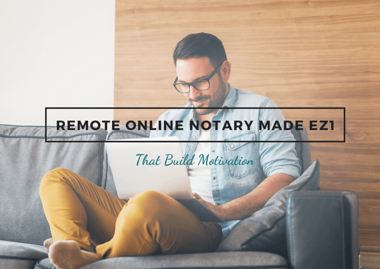 Remote Online Notary Made EZ1